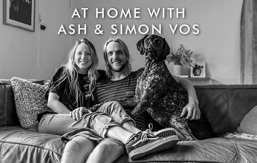At Home with Ash & Simon Vos